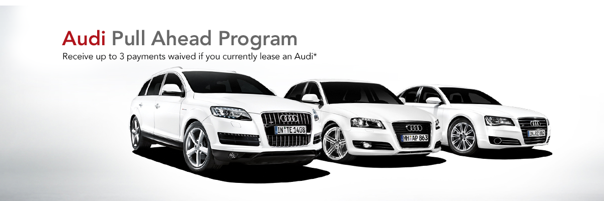 Audi Pull Ahead Program OpenRoad Audi Boundary - Audi loyalty